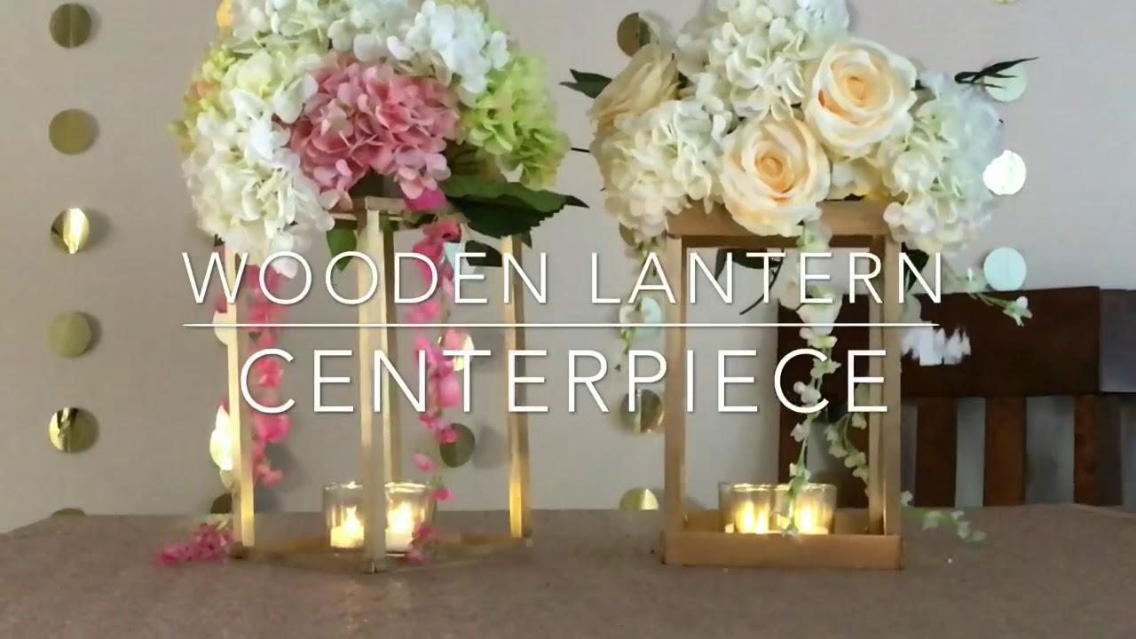 Diy Wooden Lantern Centerpiece