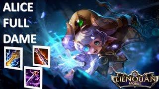 Liên Quân Mobile: Alice lên full dame - Max troll team cao thủ! Điều gì sẽ xảy ra Biết đâu được :)