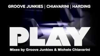 Groove Junkies & Michele Chiavarini feat. Carolyn Harding - Play (Michele Chiavarini Remix)
