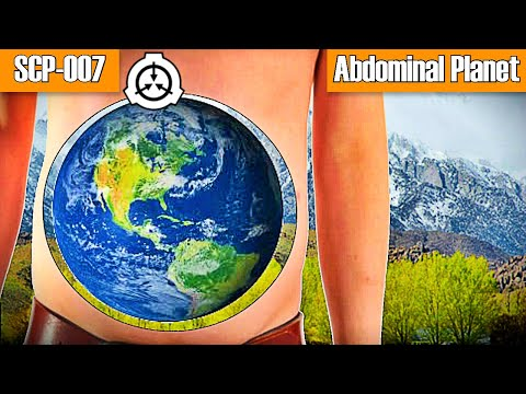 SCP-007 Abdominal Planet | euclid | Humanoid scp / planet earth scp