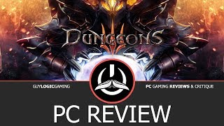 dungeons 3 - Logic Review