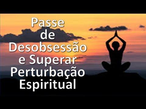 Passe de Desobsessão e Superar Perturbação Espiritual, Bezerra de Menezes