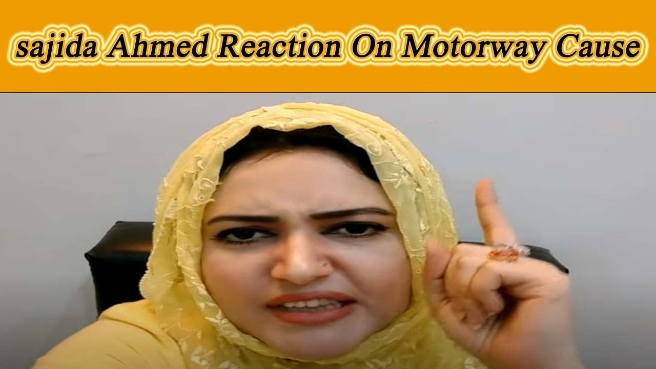 Sajida Ahmed Reaction On Motorway Incident | Abid KHan Tv | Abid Khan Vlogs|