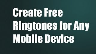 How to create custom ringtones for your iPhone, Android, or Windows phone