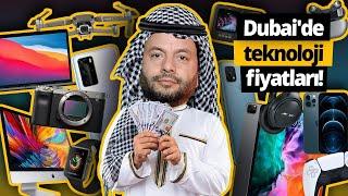 Dubai'deki teknoloji fiyatlarını görünce şok olduk, siz de olun!