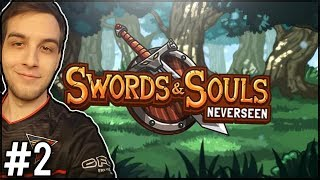 TRENING MISTRZA! - Swords & Souls: Neverseen #2