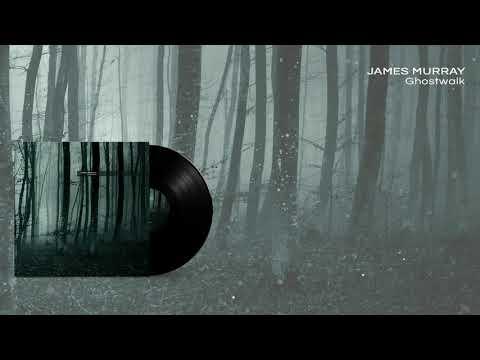 JAMES MURRAY - Ghostwalk - 01 Ghostwalk