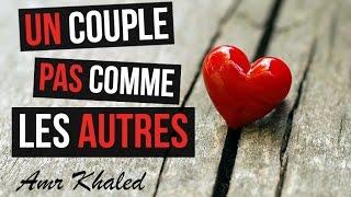"""Un couple pas comme les autres - """"Un sourire d'espoir 3"""" Amr Khaled"""
