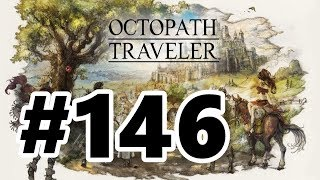 Octopath Traveler Walkthrough (Switch) #146 - Best Place to Grind Levels Forest of Purgation