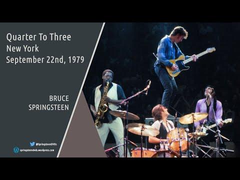 bruce-springsteen- -quarter-to-three---new-york---22/09/1979