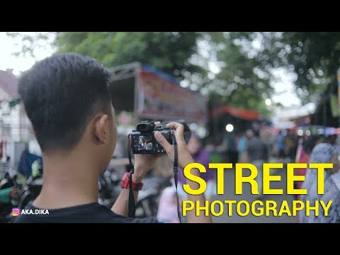 BELAJAR FOTO #16 : STREET PHOTOGRAPHY TIPS