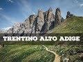 Top 10 cosa vedere in Trentino Alto Adige