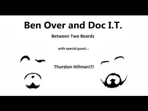 Ben Over & Doc I.T., Between 2 Beards Ep1-1