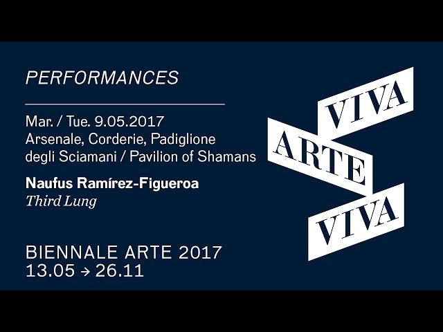 Biennale Arte 2017 - Naufus Ramírez-Figueroa (performance)