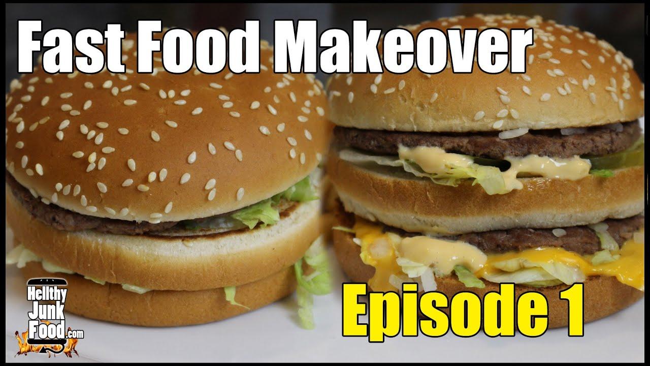 Mcdonald 39 s big mac fast food makeover youtube - Fast good cuisine big mac ...