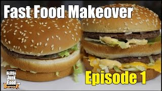 McDonald's Big Mac - Fast Food Makeover