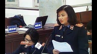 Phiên xử ông Đinh La Thăng: VKS bác bỏ toàn bộ quan điểm bào chữa