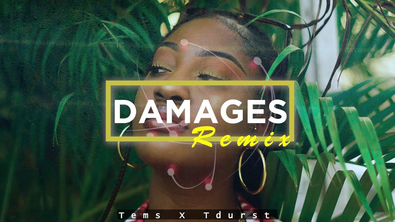 Download Tems - Damages (Tdurst Remix)