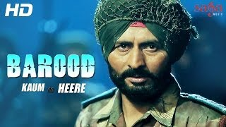 "Kaum De Heere ""BAROOD"" Full Song - Raj Kakra - Official HD Video 