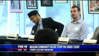 "Fox 10: Ahmadiyya Muslim Community ""Stop the CrISIS"" event in Tempe, Arizona"