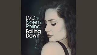 Download Falling Down (feat. Noemi Perino) (Extended Mix) Mp3 and Videos
