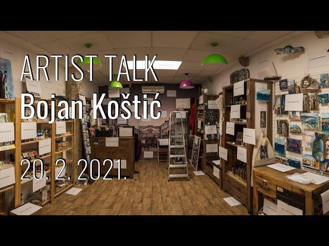 Artist talk / Bojan Koštić