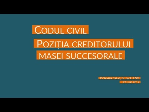 Drept succesoral MD / Tema 4: Pozitia creditorului masei succesorale