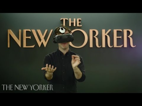 Introducing The New Yorkers Mind-Blowing Virtual-Reality App | Shorts & Murmurs