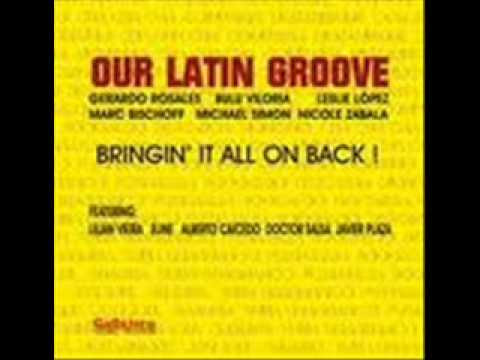 Our Latin Groove Band - Bringin it all on back.wmv
