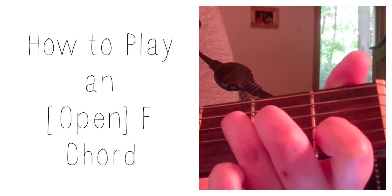 How To Play An Open F Chord Youtube