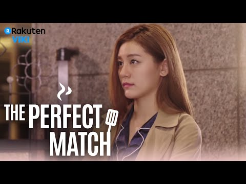 The Perfect Match - EP 19 | Sincere Feelings [Eng Sub]