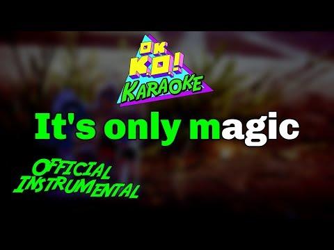It's Only Magic (Ending Theme) - OK K.O. Karaoke [Official Instrumental]