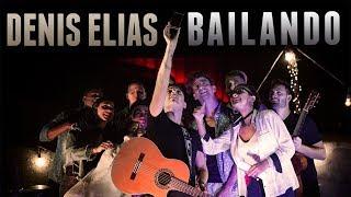 Denis Elias - Bailando