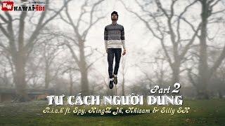 Tư Cách Người Dưng (Part 2) - R.i.c.k ft. Spy, KingZ Jk, Nhisam & Silly SK [ Video Lyrics ]