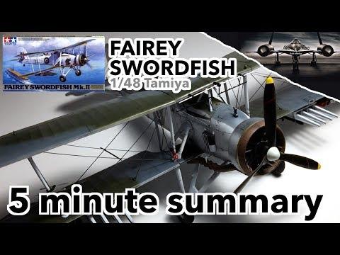 Fairey Swordfish 1/48 Tamiya - 5 Minute Summary - Full Scale Model Kit Build