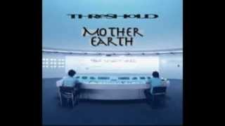 Watch Threshold Mother Earth video
