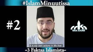 #IslamMinuutissa - Three Facts about Islam