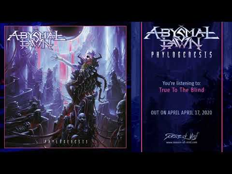 Abysmal Dawn - True to The Blind (official track)