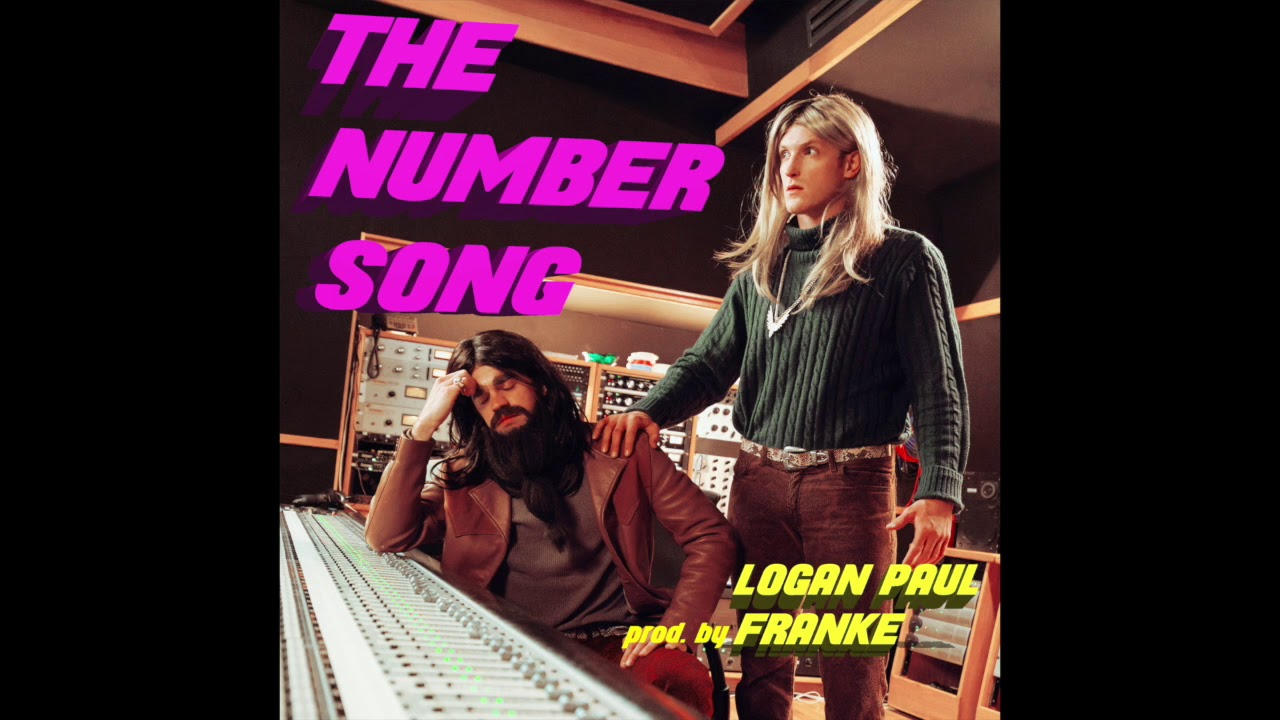 "Logan Paul & Franke - ""The Number Song"" OFFICIAL VERSION"