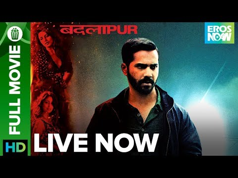 Badlapur | Full Movie LIVE on Eros Now | Varun Dhawan, Yami Gautam & Radhika Apte thumbnail