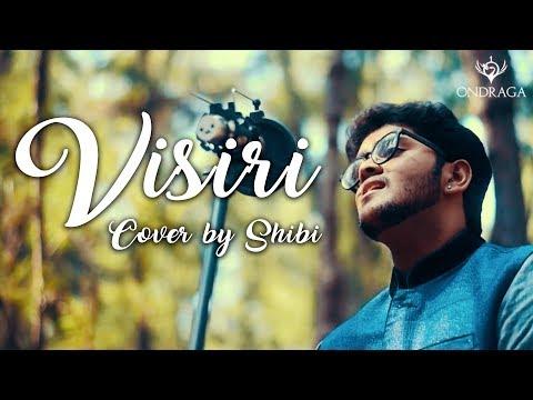 Visiri - Cover by Shibi | Bala | Pranav |...