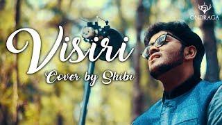 Visiri Cover by Shibi | Bala | Pranav | Ennai Nokki Paayum Thotta