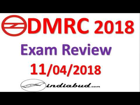 DMRC EXAM REVIEW 2018 ll 11/04/2018 PAPER REVIEW All Shift