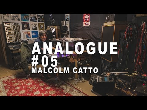Analogue #05: Malcom Catto