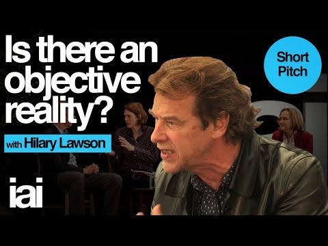 Is There an Objective Reality? | Hilary Lawson