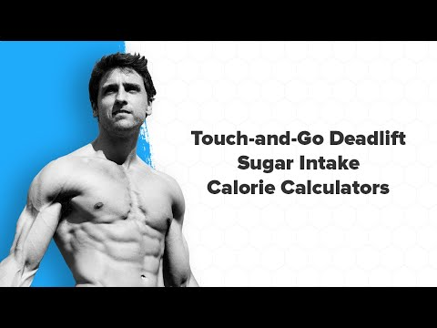 Q&A: Touch-and-Go Deadlift, Sugar Intake, Calorie Calculators, and More