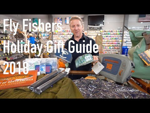 Fly Fishers Holiday Gift Guide 2018 Part 2!