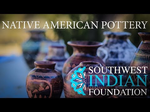 Native American Pottery: Southwest Indian Foundation