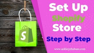 Set Up Shopify Store Step By Step