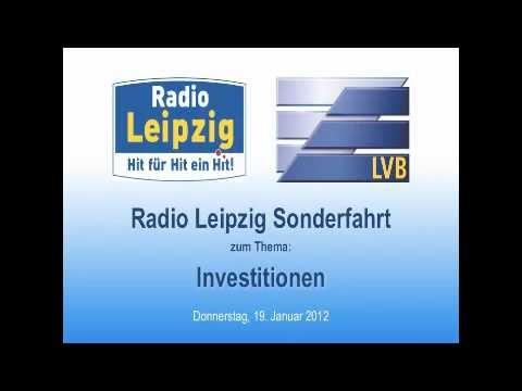 Radio Leipzig Sonderfahrt zum Thema Investition